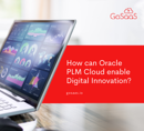How can Oracle PLM Cloud enable Digital Innovation